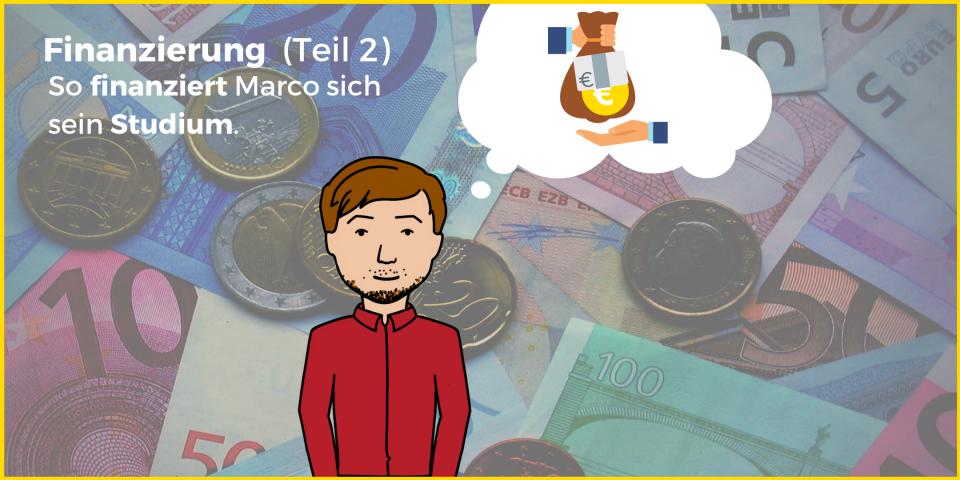 Finanzierung Teil 2: So finanziert sich Marco sein Studium